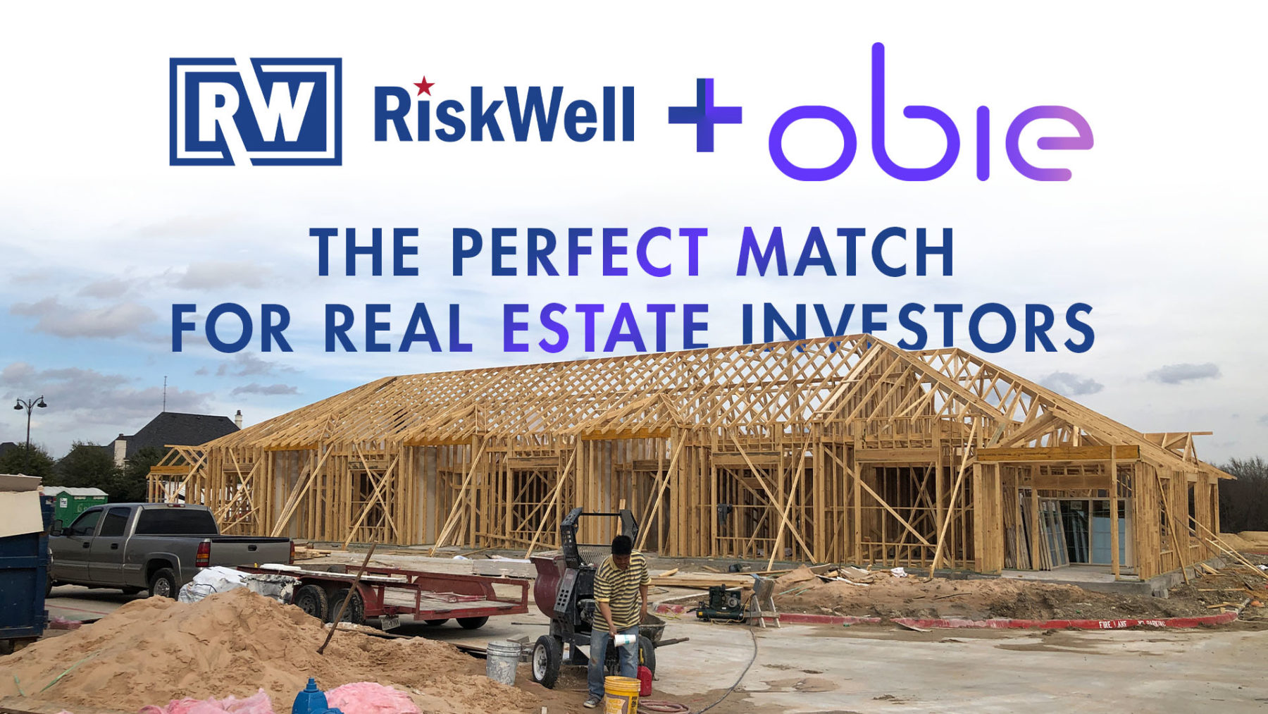 RiskWell and Obie, the perfect match for real estate investors.